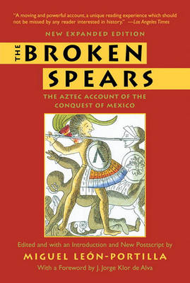 The Broken Spears 2007 Revised Edition (Paperback)
