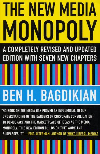 The New Media Monopoly (Paperback)