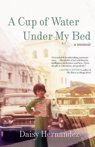 A Cup Of Water Under My Bed (Paperback)