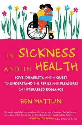 In Sickness and in Health: Interabled Romance (Paperback)