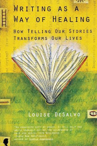 Writing As A Way Of Healing (Paperback)