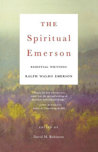 Spiritual Emerson: Essential Writings (Paperback)