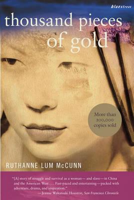 Thousand Pieces of Gold: A Biographical Novel - Bluestreak (Paperback)