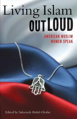 Living Islam Out Loud (Paperback)