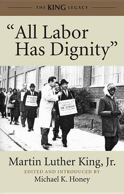 All Labor Has Dignity (Paperback)