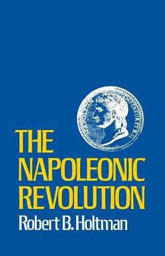 The Napoleonic Revolution (Paperback)