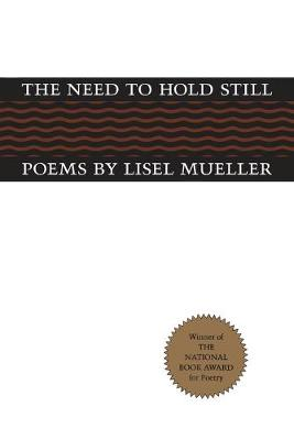 The Need to Hold Still: Poems (Paperback)