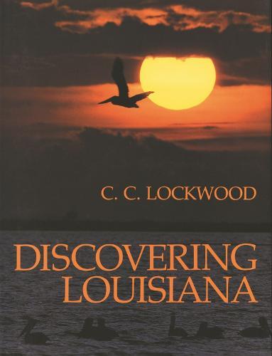 Discovering Louisiana (Hardback)