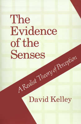 The Evidence of the Senses: Realist Theory of Perception (Paperback)