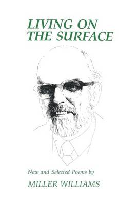 Living on the Surface: New and Selected Poems (Paperback)