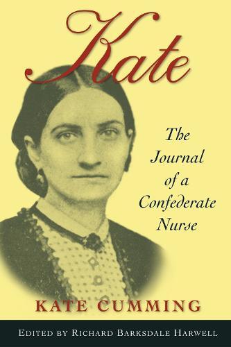 Kate: Journal of a Confederate Nurse (Paperback)