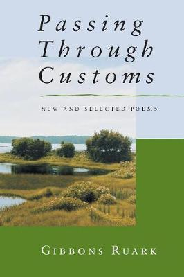 Passing Through Customs: New and Selected Poems (Paperback)