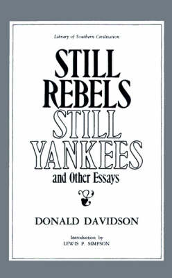 Still Rebels, Still Yankees and Other Essays - Library of Southern Civilization (Paperback)