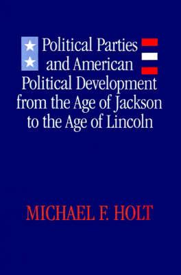 Political Parties & American Political Development (Paperback)