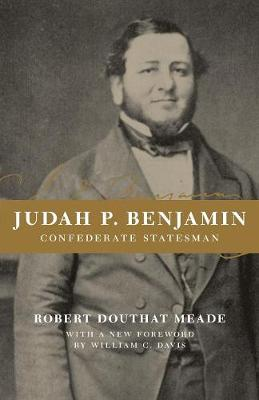 Judah P. Benjamin, Confederate Statesman (Paperback)