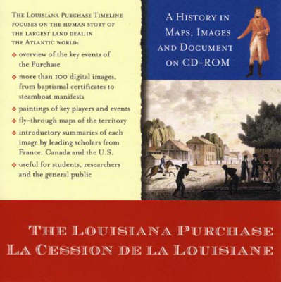 The Louisiana Purchase: A History in Maps, Images, and Documents on CD-ROM (CD-ROM)