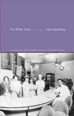 The White Train: Poems (Paperback)