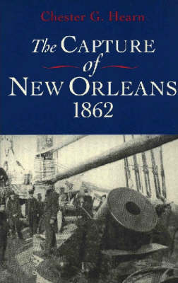 The Capture of New Orleans, 1862 (Paperback)