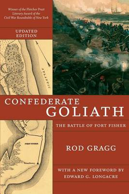 Confederate Goliath: The Battle of Fort Fisher (Paperback)