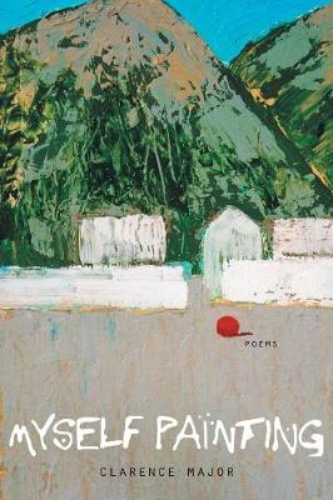 Myself Painting: Poems (Paperback)