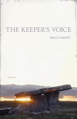 The Keeper's Voice: Poems - Southern Messenger Poets (Paperback)