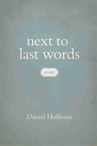 Next to Last Words: Poems (Paperback)