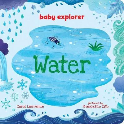 Water - Baby Explorer (Board book)