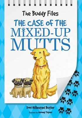 The Case of The Mixed Up Mutts - The Buddy Files (Paperback)