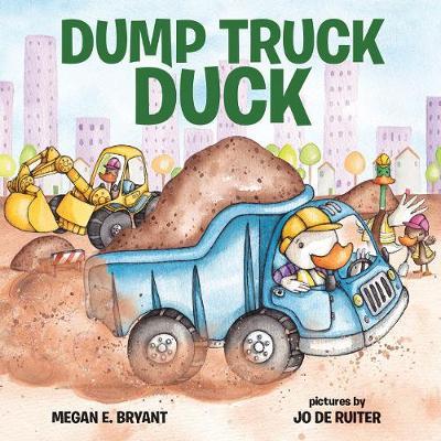 Dump Truck Duck (Hardback)