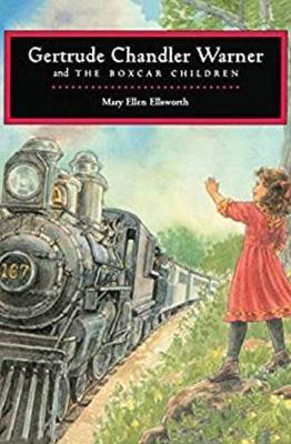 Gertrude Chandler Warner and The Boxcar Children (Hardback)