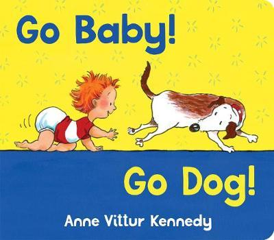 Go Baby Go Dog (Board book)