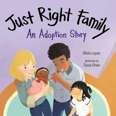 Just Right Family - An Adoption Story (Hardback)