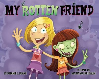 My Rotten Friend (Hardback)
