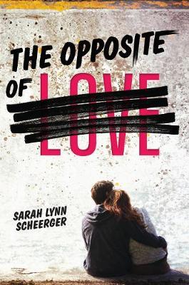 The Opposite of Love (Hardback)