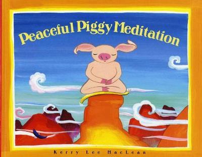 Peaceful Piggy Meditation (Paperback)