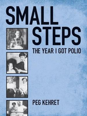 Small Steps: The Year I Got Polio (Paperback)