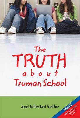 The Truth About Truman School (Paperback)