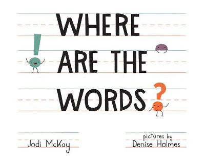 Where Are the Words? (Hardback)