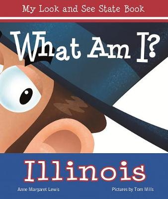 What am I? Illinois (Board book)
