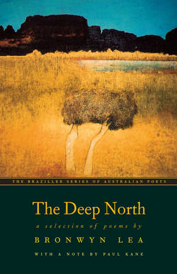 The Deep North: A Selection of Poems (Paperback)