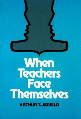 When Teachers Face Themselves (Paperback)