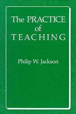 The Practice of Teaching (Hardback)
