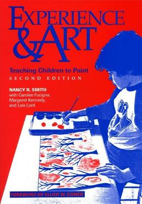 Experience and Art: Teaching Children to Paint (Paperback)