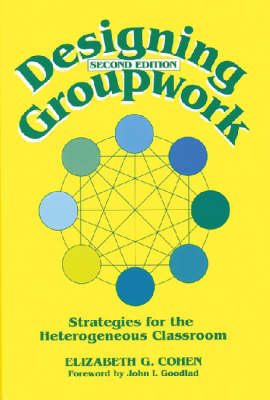 Designing Group Work: Strategies for the Heterogeneous Classroom (Paperback)