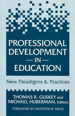 Professional Development in Education: Paradigms and Practices (Paperback)