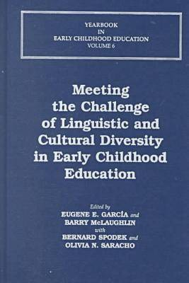 Meeting the Challenge of Linguistic and Cultural Diversity in Early Childhood Education - Yearbook in Early Childhood Education (Hardback)