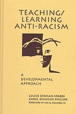 Teaching / Learning Anti-Racism: A Developmental Approach (Hardback)