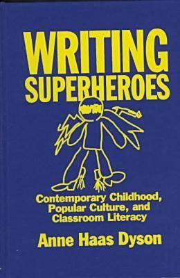 Writing Superheroes (Hardback)
