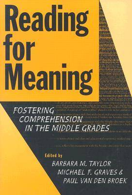 Reading for Meaning: Fostering Comprehension in the Middle Grades - Language & Literacy (Paperback)