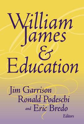 William James and Education (Hardback)